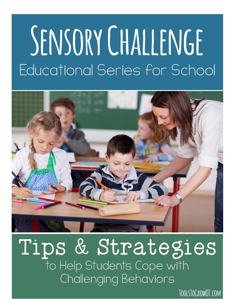 Sensory Educational Series for School - Tools to Grow