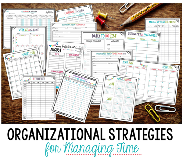 Organizational Strategies for Managing Time