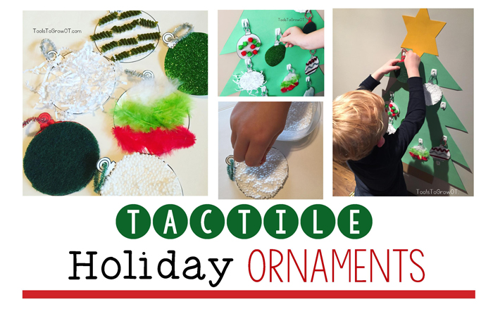 Tactile Ornaments - Sensory Activity for Holiday and Christmas fun for kids!