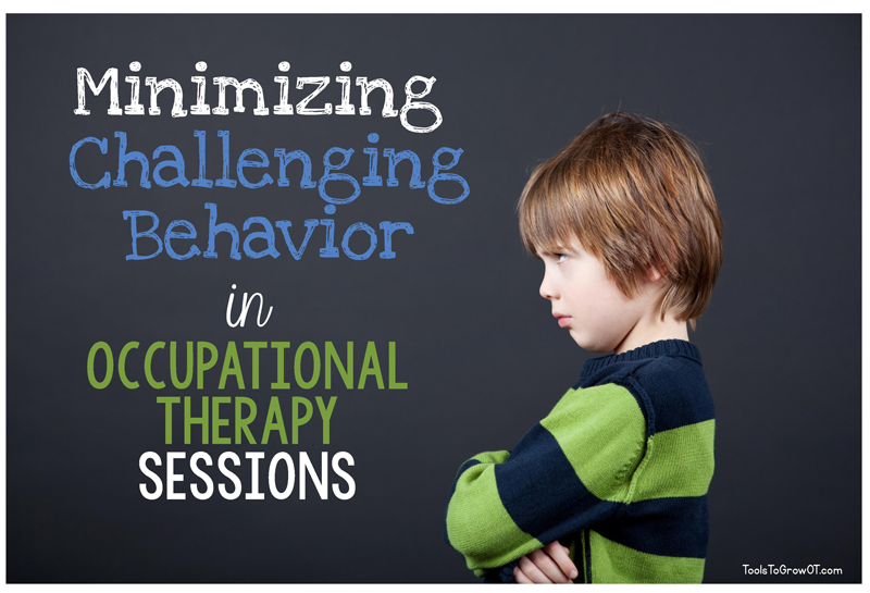 Minimizing Challenging Behavior During Occupational Therapy Sessions