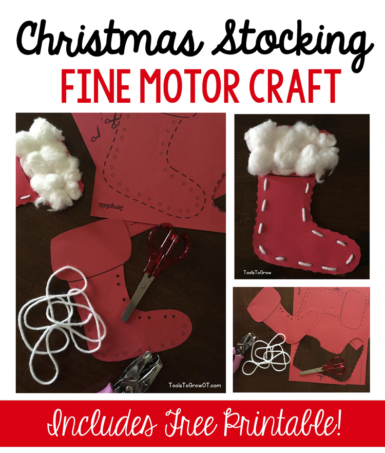 christmas stocking fine motor craft blog tools to grow inc. Black Bedroom Furniture Sets. Home Design Ideas