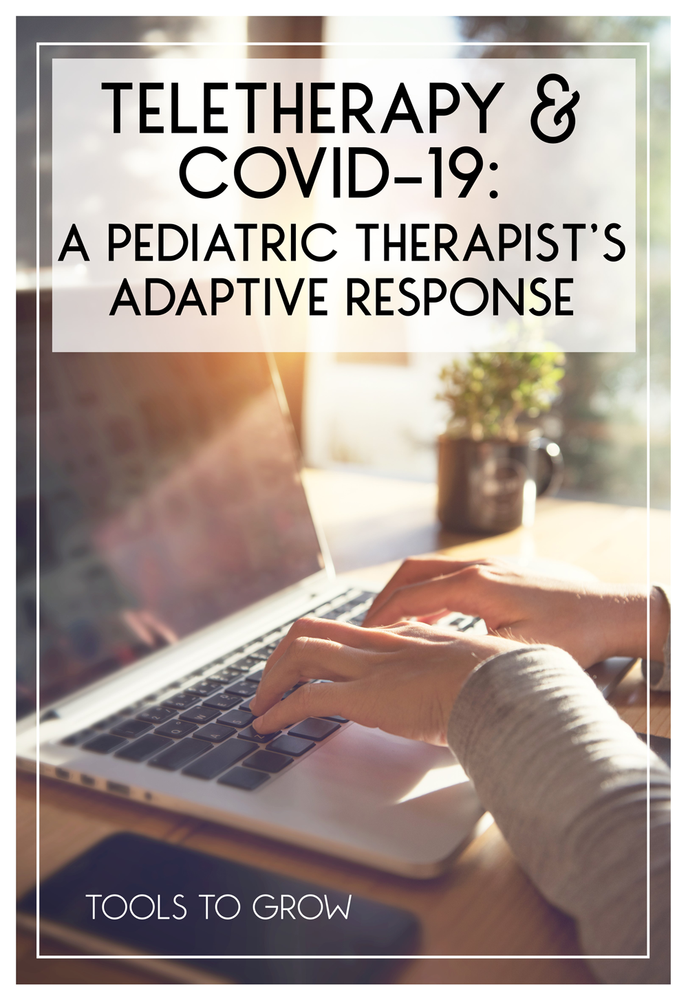Teletherapy Pediatric Therapists