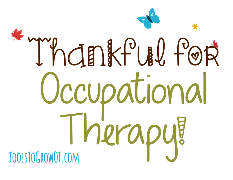 Tools to Grow - Thankful for OT