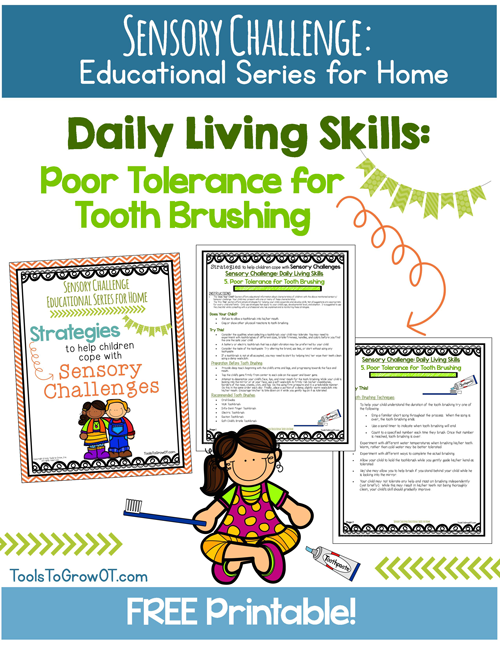 Daily Living Skills: Poor Tolerance for Tooth Brushing