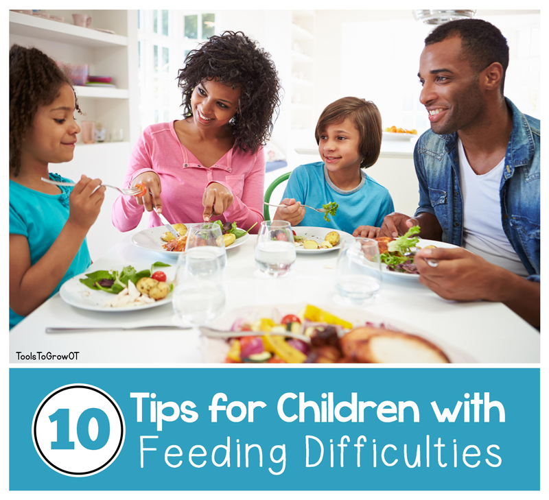 10 Tips For Children With Feeding Difficulties Blog Tools To