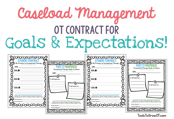 Caseload Management - Contracts for OT Goals and Expectations